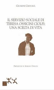 Il servizio sociale di Teresa Ossicini Ciolfi: una scelta di vita