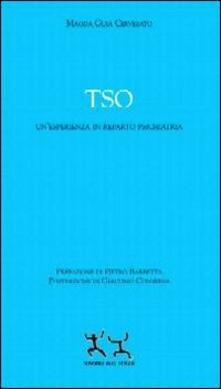 Secchiarapita.it TSO. Un'esperienza in reparto psichiatria Image