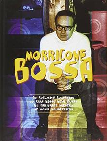 Morricone bossa. CD Audio. Con libro. Ediz. italiana e inglese.pdf