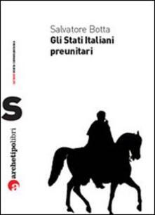 Antondemarirreguera.es Gli Stati italiani preunitari Image