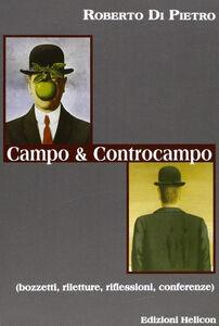 Campo e controcampo. Bozzetti, riletture, riflessioni, conferenze
