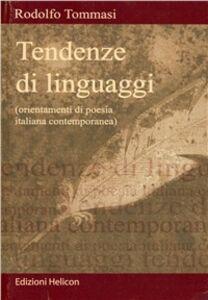 Tendenze di linguaggi. Orientamenti di poesia italiana contemporanea