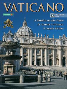 Il Vaticano. La Basilica di San Pietro. I musei vaticani. La Cappella Sistina. Ediz. portoghese