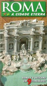Roma. La città eterna. Guida artistica di Roma. Ediz. portoghese