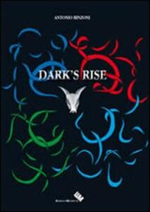 Dark's rise