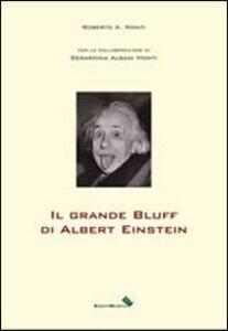 Il grande bluff di Albert Einstein