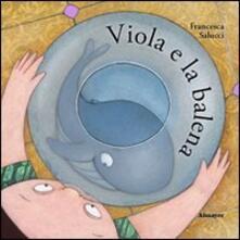 Viola e la balena - Francesca Salucci - copertina