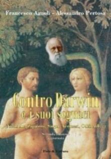 Lpgcsostenible.es Contro Darwin e i suoi seguaci (Nietzsche, Zapatero, Singer, Veronesi, Odifreddi...) Image