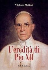 L' eredita di Pio XII