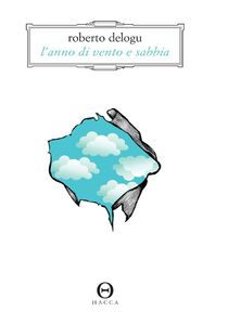 Libro L' anno di vento e sabbia Roberto Delogu