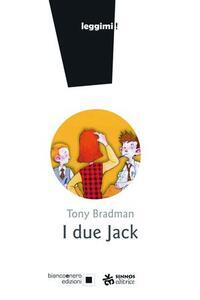 I due Jack. Ediz. a caratteri grandi