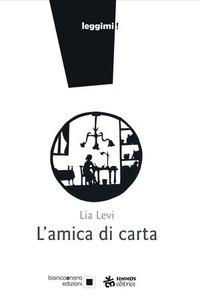 L' L' amica di carta. Ediz. a caratteri grandi - Levi Lia - wuz.it