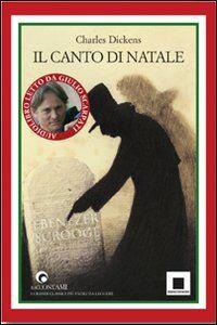 Foto Cover di Il canto di Natale. Con CD Audio, Libro di Charles Dickens, edito da Biancoenero