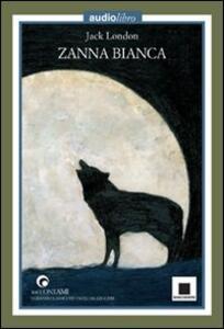 Zanna Bianca. Con CD Audio
