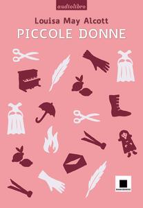 Piccole donne letto da Gabriella Bartolini. Con CD Audio