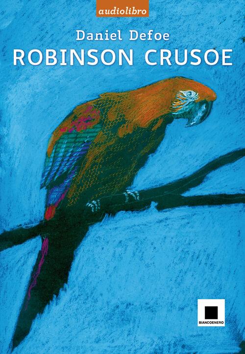 Robinson Crusoe. Ediz. a caratteri grandi. Con audiolibro. CD Audio
