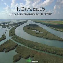 Ristorantezintonio.it Il Delta del Po. Guida aereofotografica del territorio Image