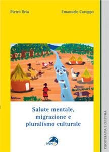 Salute mentale, migrazione e pluralismo culturale