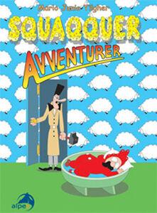 Squaqquer avventurer