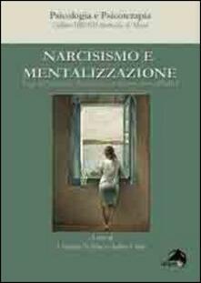 Narcisismo e mentalizzazione. Saggi dellasociaciòn psicoanalitica de Buenos Aires (APdeBa).pdf