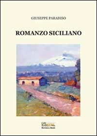 Romanzo siciliano - Paradiso Giuseppe - wuz.it