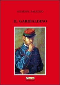 Il Il garibaldino - Paradiso Giuseppe - wuz.it