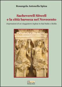 Sacheverell Sitwell e la città barocca nel Novecento. Impressioni di un viaggiatore inglese in sud Italia e Sicilia