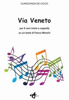 Via Veneto. Per 6 voci miste a cappella su un testo di Fosco Maraini