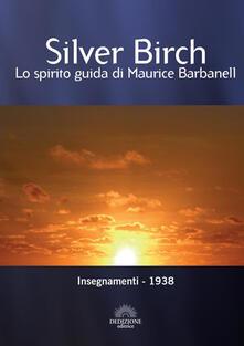 Insegnamenti di Silver Birch. Ediz. bilingue.pdf