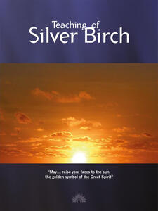 Teaching of Silver Birch