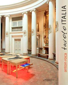 Anton Roca. Tavolo Italia. Ediz. italiana e inglese