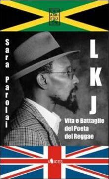 Laboratorioprovematerialilct.it LKJ. Vita e battaglie del poeta del reggae Image