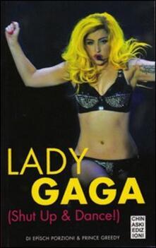 Promoartpalermo.it Lady Gaga. Shut up & dance! Image