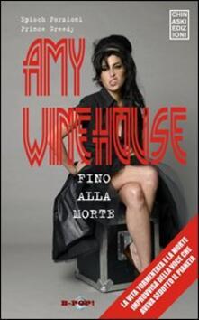 Listadelpopolo.it Amy Winehouse. Fino alla morte Image
