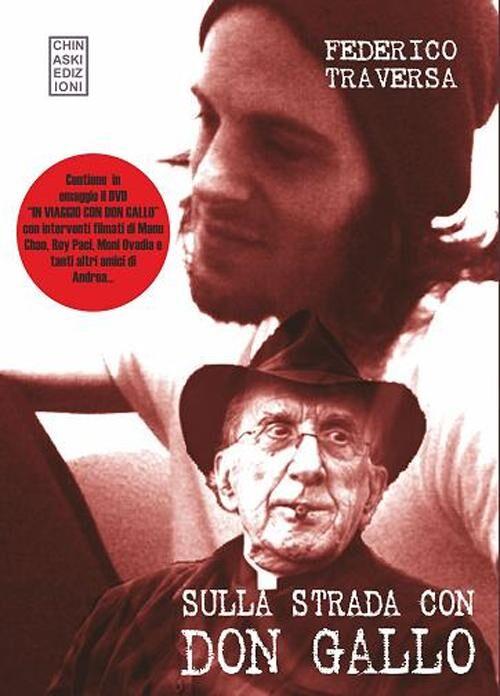 Sulla strada con don Gallo. Con DVD