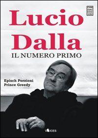 Lucio Dalla. Il numero primo