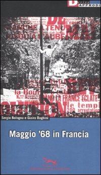 Maggio '68 in Francia - Bologna Sergio Daghini Giairo - wuz.it
