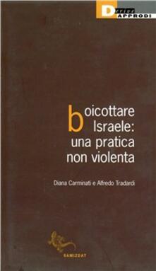 Amatigota.it Boicottare Israele. Una pratica non violenta Image