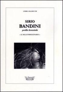 Sirio Bandini. Profilo femminile. «Il malatimmaginario»