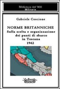 Norme britanniche. Sulla scelta e organizzazione dei punti di sbarco in Toscana 1942