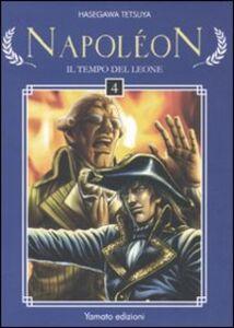 Napoleon. Il tempo del leone. Vol. 4