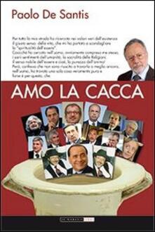 Amo la cacca - Paolo De Santis - copertina