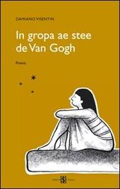 In gropa ae stee de Van Gogh. Testo veneto e italiano