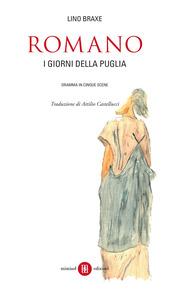Romano. I giorni della Puglia. Dramma in cinque scene. Testo galego a fronte