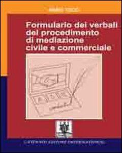 Formulario dei verbali del procedimento di mediazione civile e commerciale