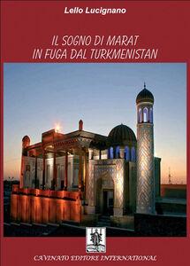 Il sogno di Marat in fuga dal Turkmenistan