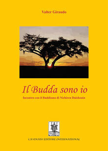 Equilibrifestival.it Il budda sono io. Incontro con il buddismo di Nichiren Daishonin Image