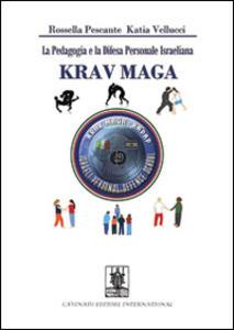 La pedagogia e la difesa personale israeliana Krav Maga