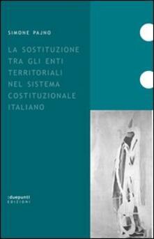 Ilmeglio-delweb.it La sostituzione tra gli enti territoriali nel sistema costituzionale italiano Image