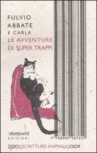 Le Le avventure di super Trappi - Abbate Fulvio Abbate Carla - wuz.it